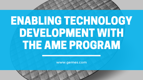 Enabling Technology Development With the AME Program
