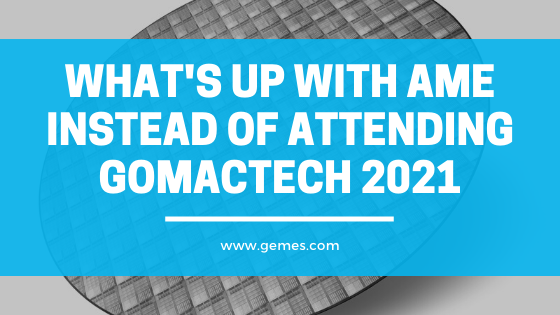 What's Up with AME Instead of Attending GOMACTech 2021